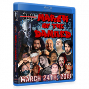 "UEW Blu-ray/DVD March 24, 2018 ""March of the Damned"" - Santa Ana, CA"
