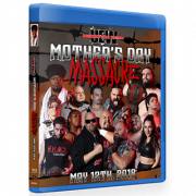 "UEW Blu-ray/DVD May 12, 2018 ""Mother's Day Massacre"" - Sun Valley, CA"