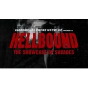 """UEW October 13, 2018 """"Hellbound"""" - Sun Valley, CA (Download)"""