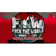 """UEW February 9, 2019 """"Fuck The World 4"""" - Sun Valley, CA (Download)"""