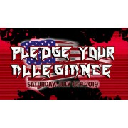 "UEW July 6, 2019 ""Pledge Your Allegiance"" - Sun Valley, CA (Download)"