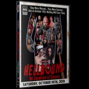 "UEW Blu-ray/DVD October 19, 2019 ""Hellbound"" - Sun Valley, CA"