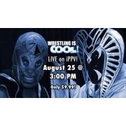 """Wrestling Is Cool August 25, 2013 """"Endless Winter"""" - Deptford, NJ (Download)"""