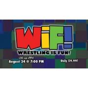 "Wrestling Is Fun August 24, 2013 ""Cruel Summer"" - Easton, PA (Download)"