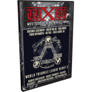 "wXw DVD October 5, 2013 ""World Triangle League-Night 3"" - Oberhausen, Germany"
