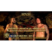 "wXw March 15, 2014 ""16 Carat Gold- Day 2"" - Oberhausen, Germany (Download)"